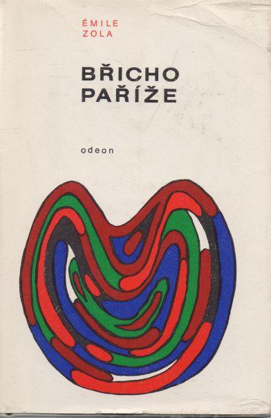 Emile Zola - Břicho Paříže