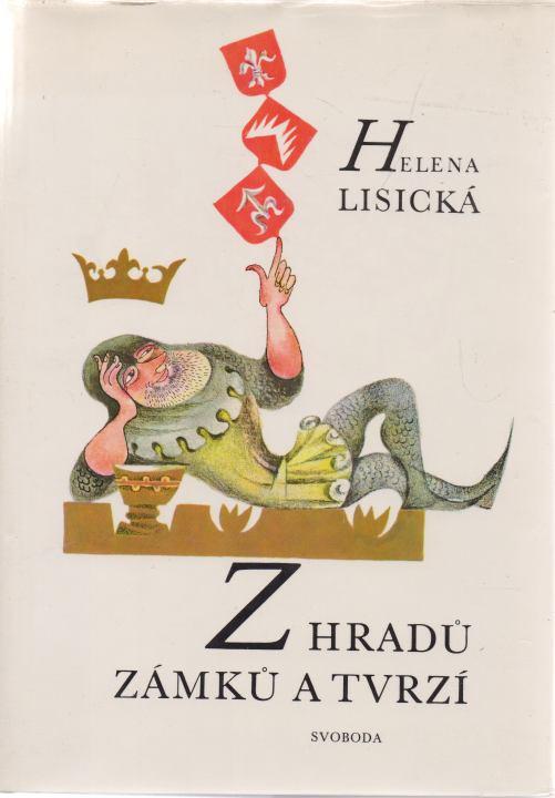 Helena Lisická - Z hradů, zámků a tvrzí - pověsti z Moravy a Slezska