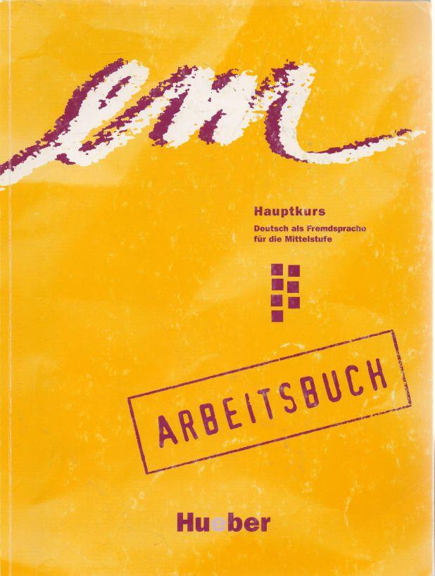 - Em Hauptkurs. Deutsch als Fremdsprache für die Mittelstufe