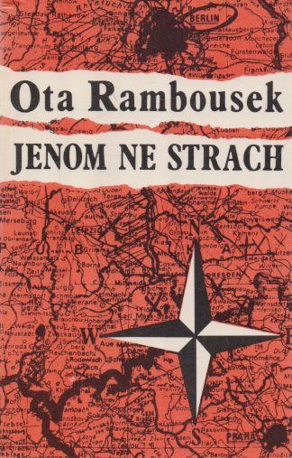 Ota Rambousek - Jenom ne strach