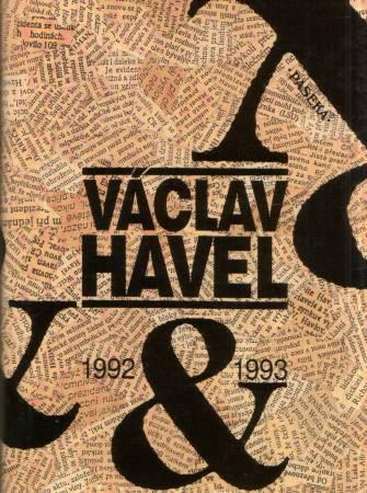 - Václav Havel 1992-1993