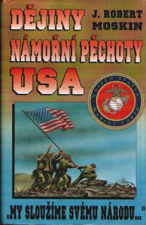 J. Robert Moskin - Dějiny námořní pěchoty USA