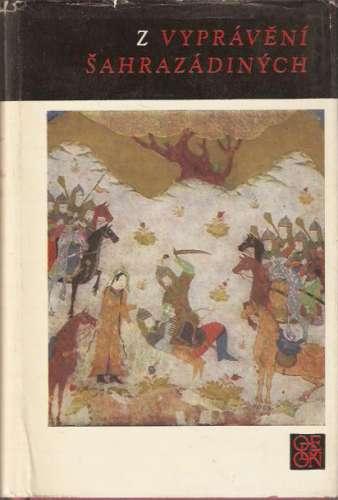 Felix Tauer - překlad - Z vyprávění Šahrazádiných