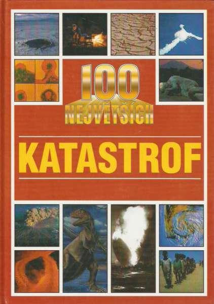 Michael Pollard - 100 největších katastrof