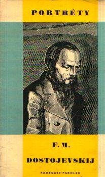 Radegast Parolek - F. M. Dostojevskij