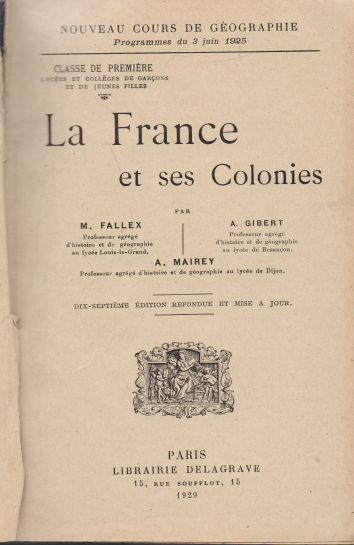 M. Fallex, A. Gibert, A. Mairey - La France et ses Colonies