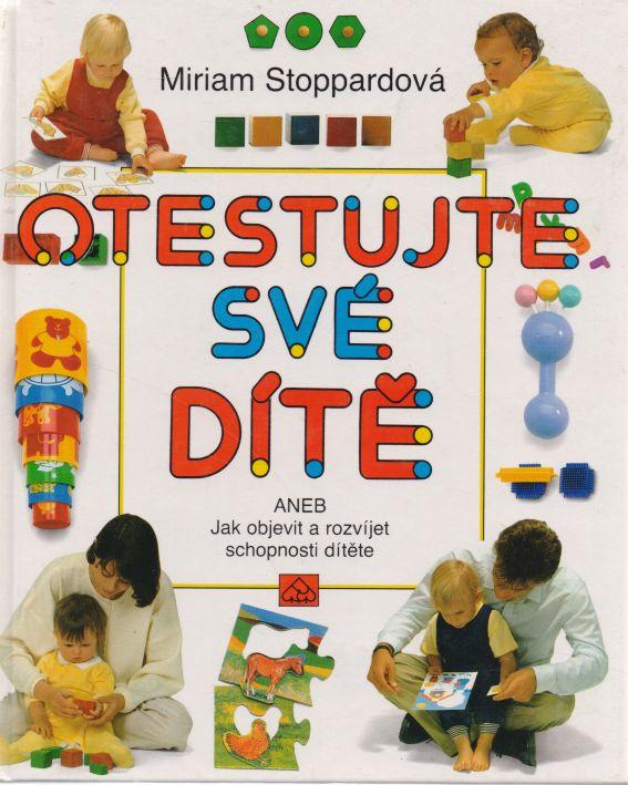 Miriam Stoppardová - Otestujte své dítě
