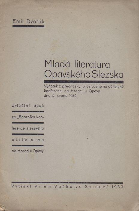 Emil Dvořák - Mladá literatura Opavského Slezska