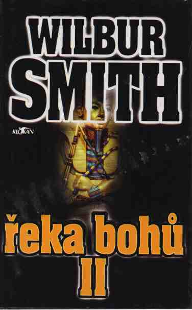 Wilbur Smith - Řeka bohů II.