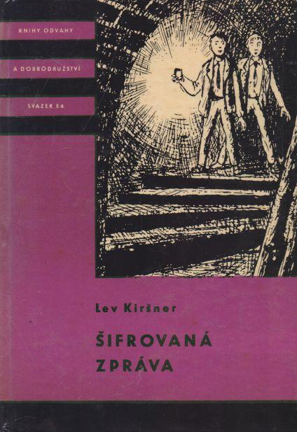 Lev Kiršner - Šifrovaná zpráva