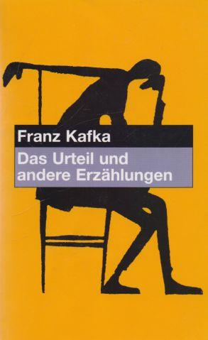 Franz Kafka - Das Urteil und andere Erzahlungen