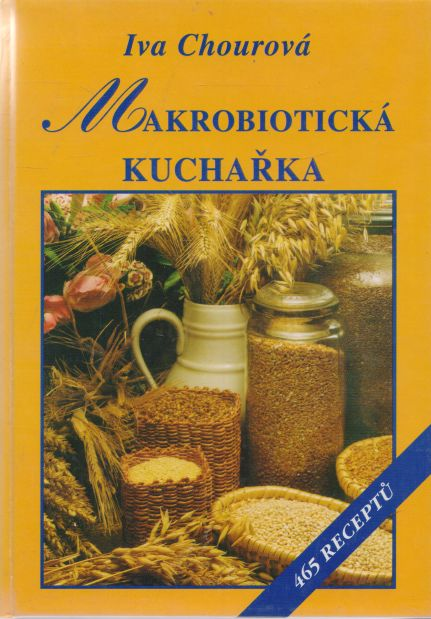 Iva Chourová - Makrobiotická kuchařka