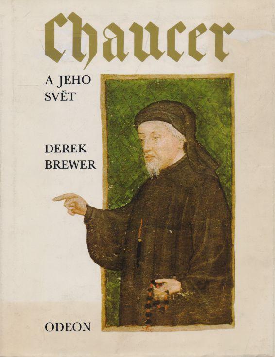 Derek Brewer - Chaucer a jeho svět