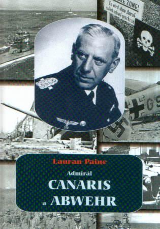 Lauran Paine - Admirál Canaris a Abwehr