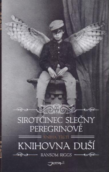 Ransom Riggs - Sirotčinec slečny Peregrinové. Knihovna duší. 3