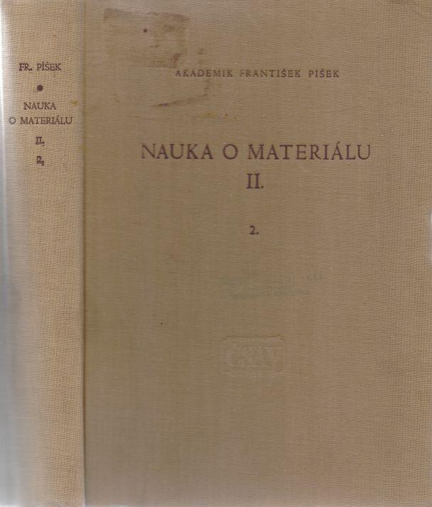 František Píšek - Nauka o materiálu II./2