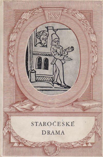 Josef Hrabák - Staročeské drama