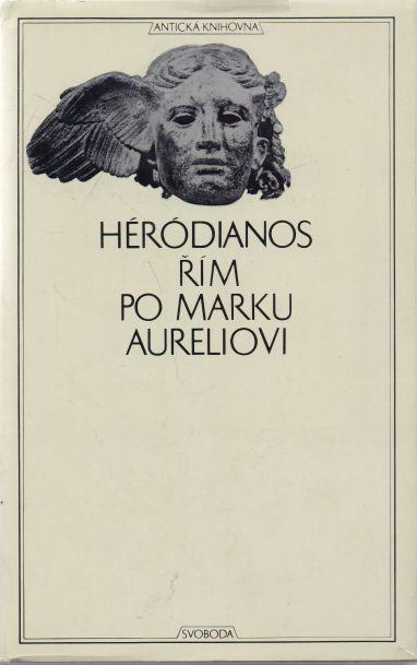 Héródianos - Řím po Marku Aureliovi