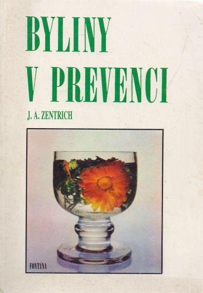 J.A. Zentrich - Byliny v prevenci