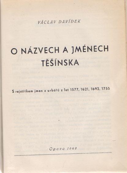 Václav Davídek - O názvech a jménech Těšínska