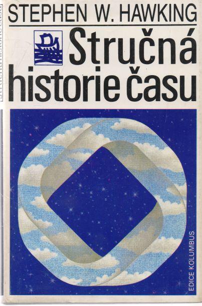 Stphen W. Hawking - Stručná historie času