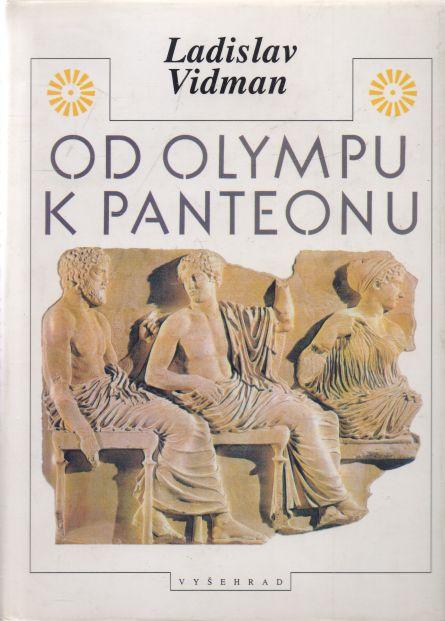 Ladislav Vidman - Od Olympu k Panteonu
