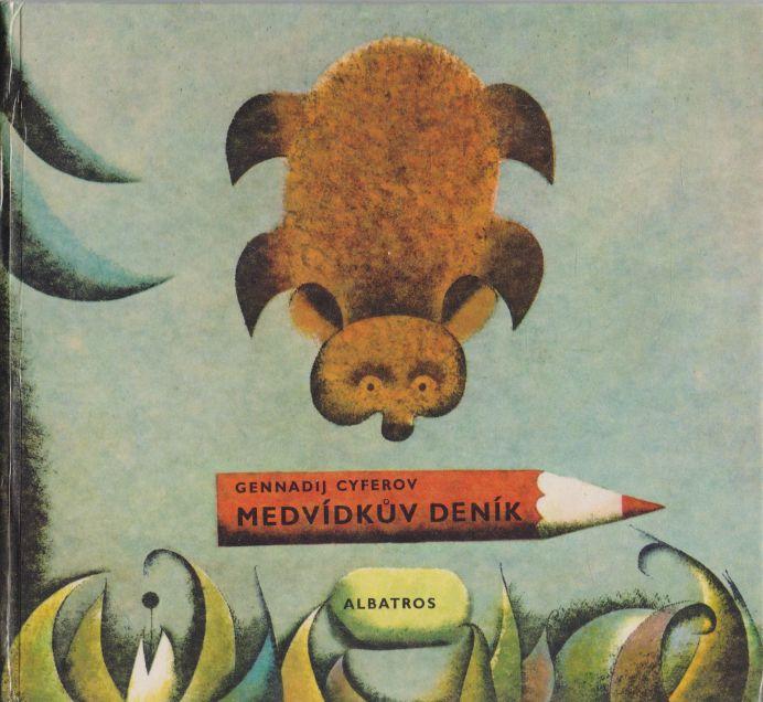Gennadij Cyferov - Medvídkův deník