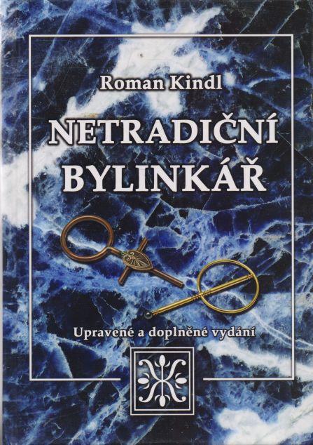 Roman Kindl - Netradiční bylinkář
