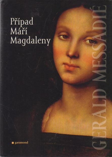 Gerald Mssadié - Případ Máří Magdaleny