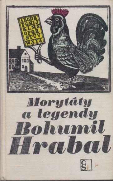 Bohumil Hrabal - Morytáty a legendy