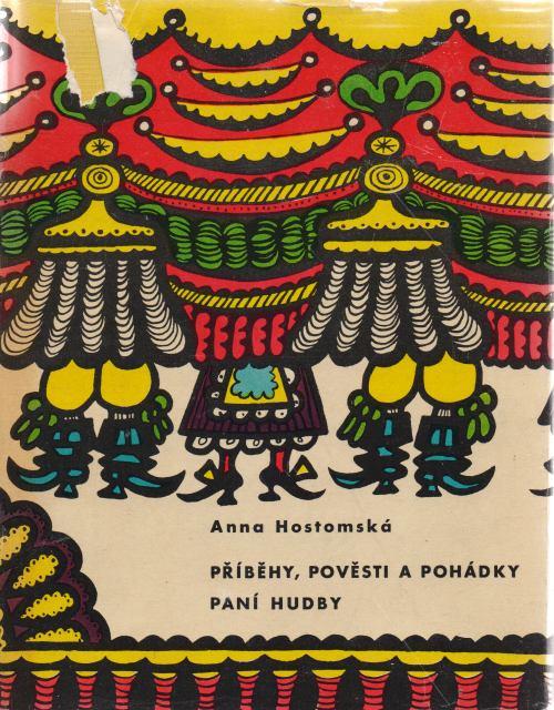 Anna Hostomská - Příběhy, pověsti a pohádky paní hudby