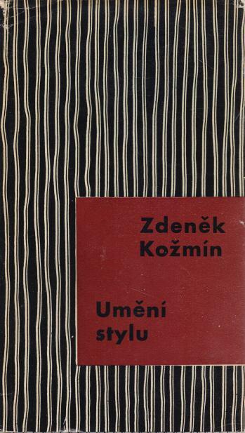 Zdeněk Kožmín - Umění stylu