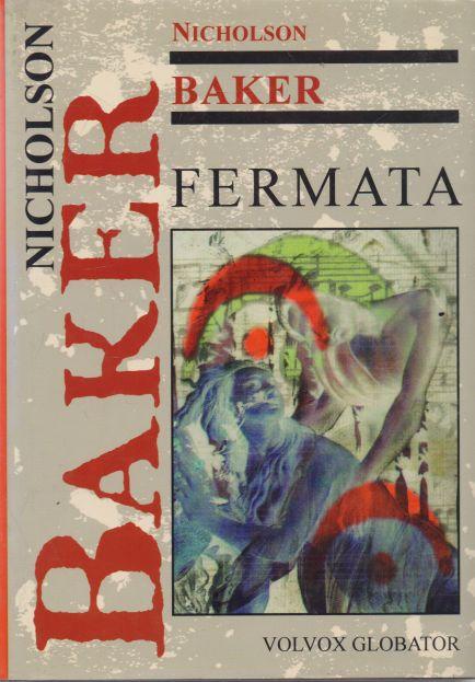 Nicholson Baker - Fermata