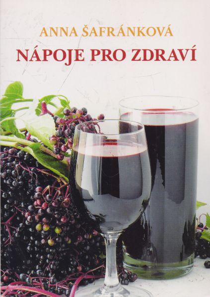Anna Šafránková - Nápoje pro zdraví