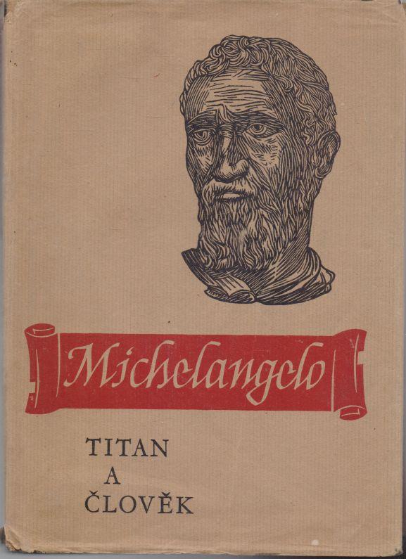 - Michelangelo - Titan a člověk