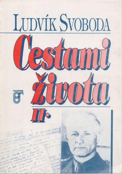 Ludvík Svoboda - Cestami života II.
