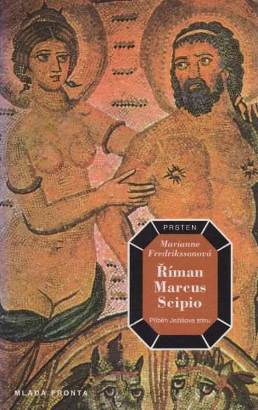 Marianne Fredrikssonová - Říman Marcus Scipio