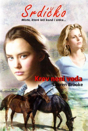 Lauren Brooke - Srdíčko - Krev není voda