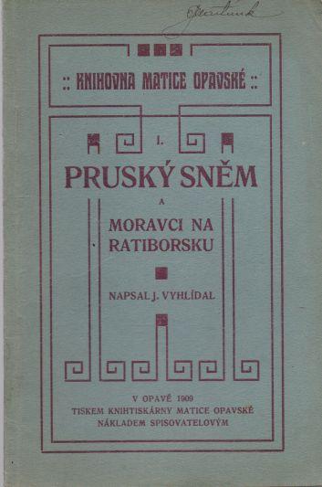 J. Vyhlídal - Pruský sněm a Moravci na Ratiborsku