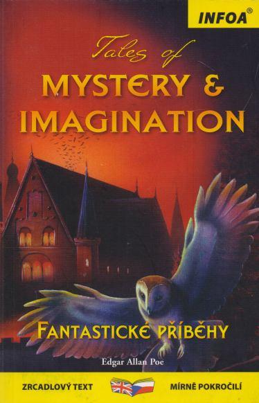 Edgar Allan Poe - Tales of Mystery and Imagination. Fantastické příběhy.