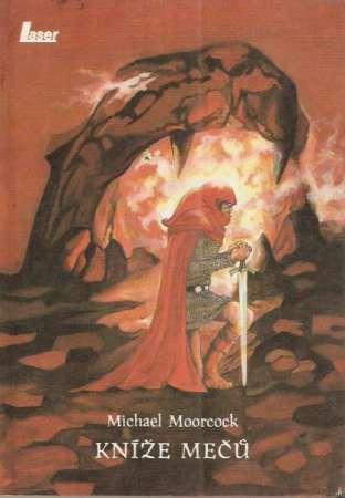 Michael Moorcock - Kníže mečů
