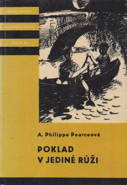 A. Philippa Pearceová - Poklad v jediné růži