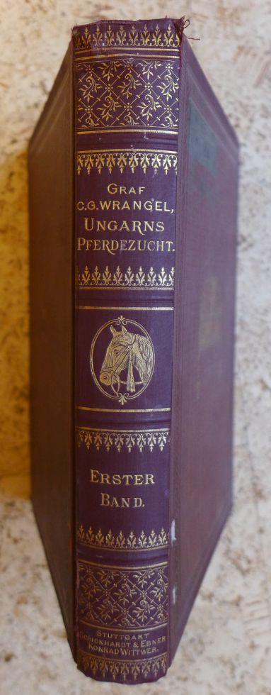 C.G. Wrangel - Ungarns Pferdezucht in Wort und Bild 1