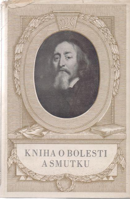 Josef Polišenský - Kniha o bolesti a smutku