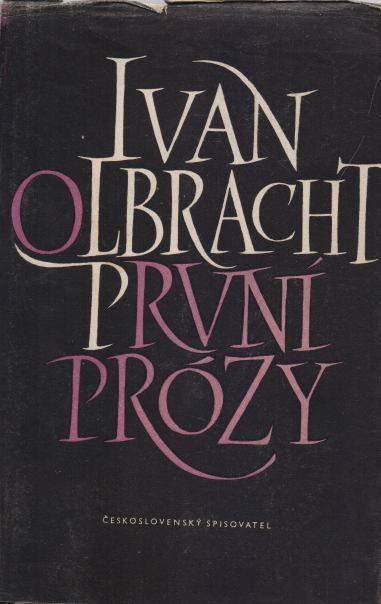 Ivan Olbracht - První prózy