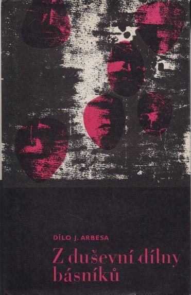 Jakub Arbes - Z duševní dílny básníků