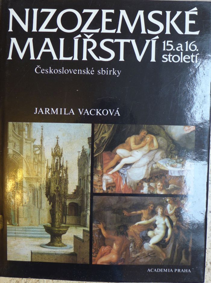 Jarmila Vacková - Nizozemské malířství 15. a 16. století