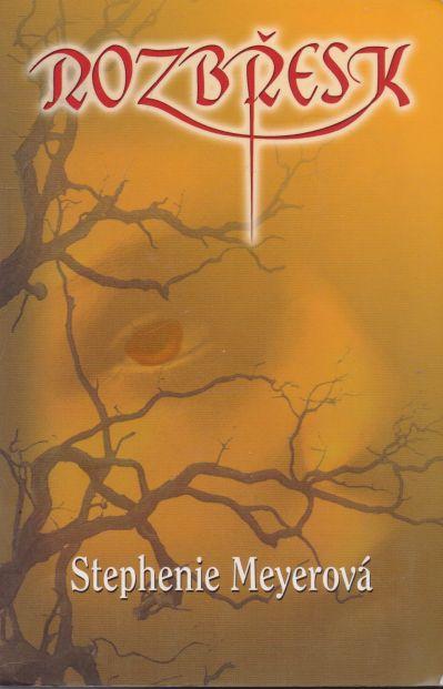 Stephenie Meyerová - Rozbřesk