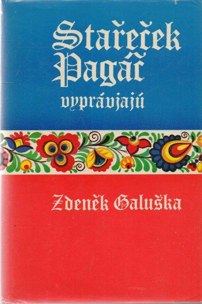 Zdeněk Galuška - Stařeček Pagáč vyprávjajú