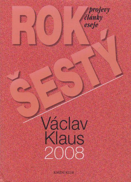 Václav Klaus - Rok šestý
